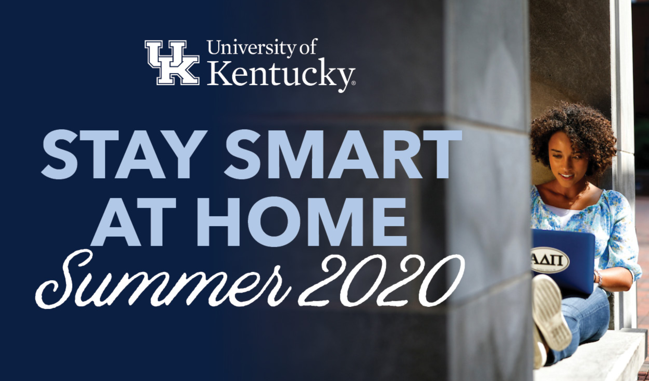 Stay Smart at Home: Summer 2020